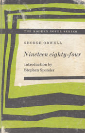 Nineteen eighty-four by George Orwell book jacket