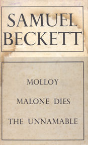 Molloy, Malone Dies, The Unnamable by Samuel Beckett book jacket