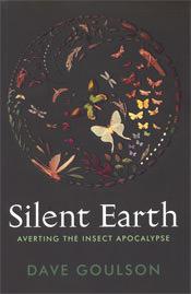 Silent Earth by Dave Goulson