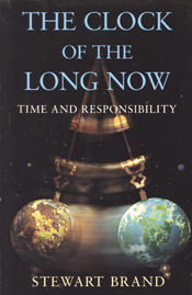 The Clock of the Long Now by Stewart Brand book jacket