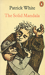 The Solid Mandala by Patrick White