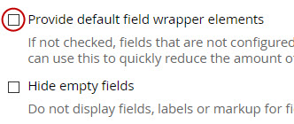 Leave unchecked the option to add default field wrappers