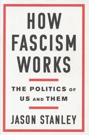 How Fascism Works by Jason Stanley