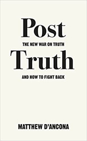 Post-Truth by Matthew d'Ancona