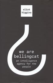 We Are Bellingcat by Eliot Higgins