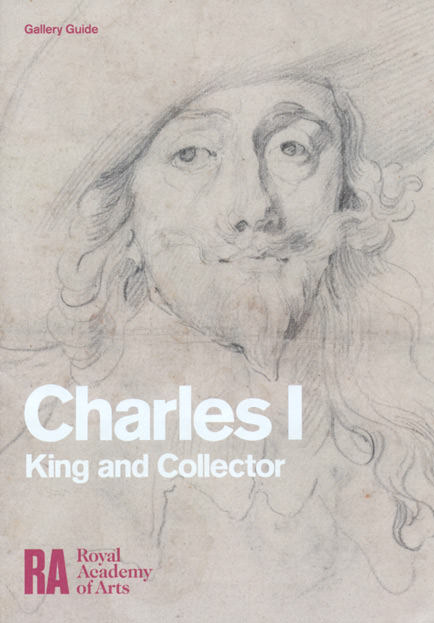 Charles I, King and Collector, the gallery guide