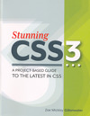 Stunning CSS3 - a project-based guide to the latest in CSS