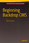 Beginning Backdrop CMS by Todd Tomlinson