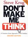Don't Make me Think! - a common sense approach to web usability