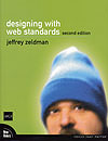 Designing with Web Standards - 2nd edition