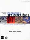The Elements of User Experience - user-centered design for the web
