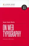 On Web Typography by Jason Santa Maria