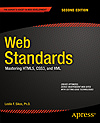 Web Standards: Mastering HTML5, CSS3 and XML, 2nd edition